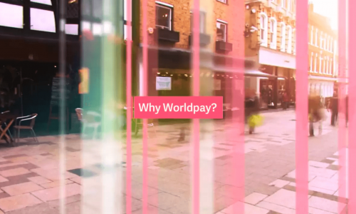 Why Worldpay?
